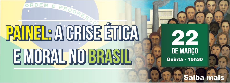 https://www.clubenaval.org.br/novo/painel-crise-%C3%A9tica-e-moral-no-brasil