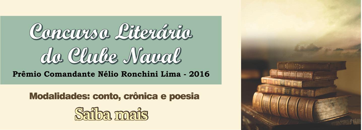 https://www.clubenaval.org.br/novo/?q=concurso-liter%C3%A1rio-pr%C3%AAmio-comandante-n%C3%A9lio-ronchini-lima-2016-0