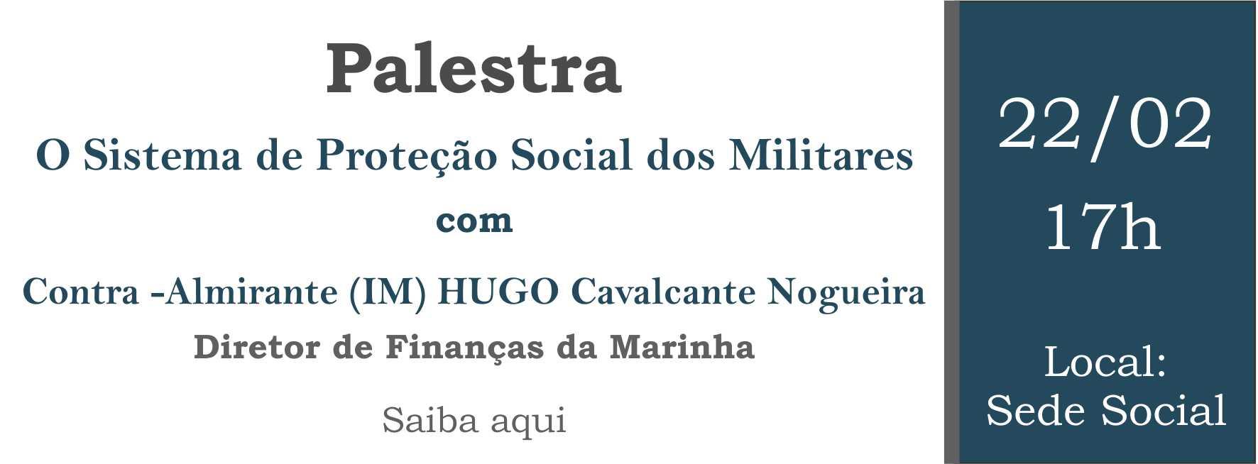 https://www.clubenaval.org.br/novo/palestra-com-alte-hugo-diretor-de-finan%C3%A7as-da-marinha-sistema-de-prote%C3%A7%C3%A3o-social-dos-militares